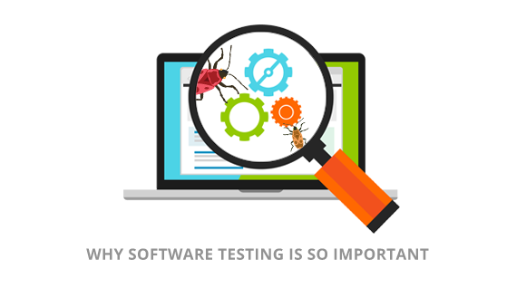 Software Testing Is More Important Than Ever. Here's Why.