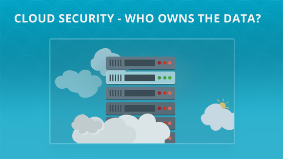 Cloud Security - Who Owns The Data? Blueberry Consultants