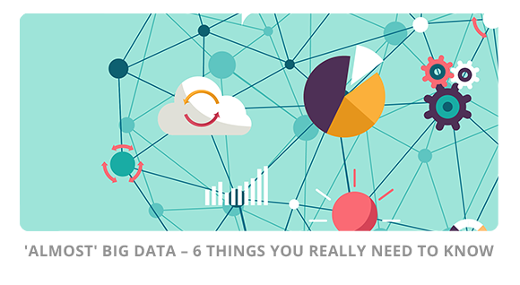 What Is Big Data – 6 Things You Really Need To Know Blueberry Consultants